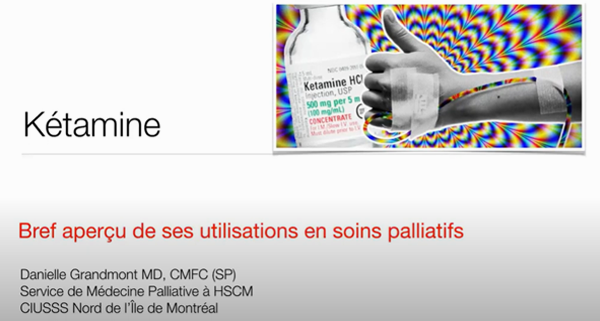 Kétamine : bref aperçu de ses utilisations en soins palliatifs